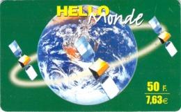 Carte Prépayée - HELLO MONDE - 50F 7.63 € - Francia