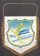 GRAND FANION FOOTBALL - FOOTBALL CLUB SAINT GIRONS F.C.S.G. - Andere