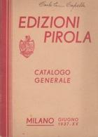 CATALOGO GENERALE - EDIZIONI PRIOLA - MILANO 1937 - XV - PAGINE 143 - Italia