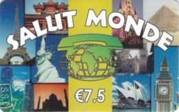 Carte Prépayée - SALUT MONDE -  7.5 € - Andere Voorafbetaalde Kaarten