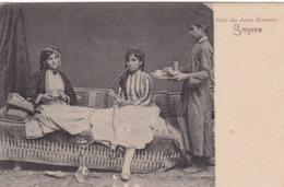 TURQUIE ,,,,SMYRNE ,,,,  VISITE  DES  DAMES  ORIENTALES ,,,,    RARE - Turquie