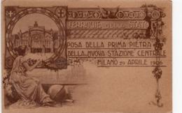 MILANO - POSA DELLA PRIMA PIETRA DELLA NUOVA STAZIONE CENTRALE - NON VIAGGIATA - Milano (Mailand)