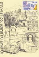 Carte  Locale  1er  Jour  FRANCE  JOURNEE  Du  TIMBRE   LE  MANS   1991 - Giornata Del Francobollo