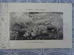 LE MAROC COLONNE DE MOGADOR 3 CADAVRES DE MAROCAINS DECAPITES A LA JAOUIA OU HASSENS LE 24 JANVIER - Non Classés
