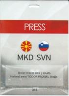 PRESS Plastic Ticket Football Mach - Macedonia Vs Slovenia.EURO 2019 - Biglietti D'ingresso
