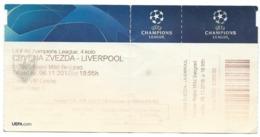 Ticket Football Mach - Crvena Zvezda ( Serbia ) Vs Liverpool ( England ).UEFA Champions League 2018 - Biglietti D'ingresso
