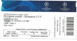 Ticket Football Mach - Crvena Zvezda ( Serbia ) Vs Olympiacos C.F.P.( Greece ).UEFA Champions League 2019 - Biglietti D'ingresso