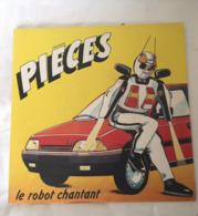 PIECES Le Robot Chantant Pub Citroën Pierre Lafitan Alain Mouysset Sylvain Nuccio Disque Vinyle 45T 45 Tours 1988 - Other - French Music