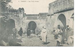 Tanger : Les Trois Portes. - Tanger