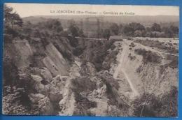 87 - LA JONCHÈRE - CARRIÈRES DE KAOLIN - CLICHÉ RARE - France