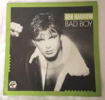 DEN HARROW Bad Boy Baby Records 883 650.7 France 1985 - Disco & Pop