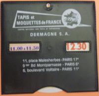 DISQUE DE STATIONNEMENT PARIS - TAPIS & MOQUETTES DE FRANCE - DERMAGNE - 2 SCANS - Voitures