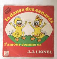 LA DANSE Des CANARDS J.J. Lionel Deesse DPX 762 Disque Vinyle 45T 45 Tours CBS111 - Other - French Music