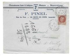 DOCUMENT Commercial ENVELOPPE 194?..Chaussures F. PINEL, Rue Du Pont à LA HAYE DU PUITS ( Manche 50)..Recto Seul - Francia