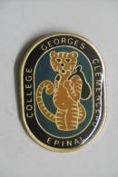 Pin's - Collège Georges Clémenceau à EPINAL 88 VOSGES - CHAT Roux Tigré - Enseignement école Lycée Collège - Administration