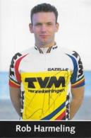 CARTE CYCLISME ROB HARMELING  TEAM TVM 1995 - Cyclisme