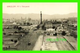BARCELONA, SPAIN - VISTA PARCIAL - WRITTEN IN 1920 - LIBRARIA GRANADA - - Barcelona