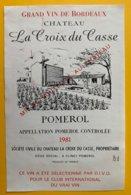 11965 - Château La Croix Du Casse 1981 Pomerol - Bordeaux