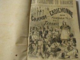 LES FEUILLETONS DU DIMANCHE 1870 !  94 Livraison  A 138 Livraison-directeur Gerant BALLAY - Magazines - Before 1900