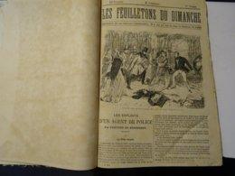 LES FEUILLETONS DU DIMANCHE 1870 !  65 Livraison  A 93 Livraison-directeur Gerant BALLAY - Magazines - Before 1900