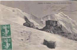 74 CHAMONIX MONT BLANC ANCIEN ET NOUVEAU REFUGE DE L AIGUILLE DU GOUTER Editeur NUMA ALLANTAZ - Chamonix-Mont-Blanc
