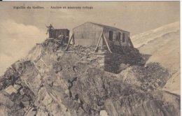74 CHAMONIX MONT BLANC ANCIEN ET NOUVEU REFUGE DU GOUTER Editeur NUMA ALLANTAZ - Chamonix-Mont-Blanc