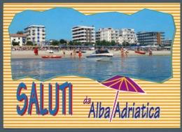 °°° Cartolina - Saluti Da Alba Adriatica Viaggiata °°° - Teramo