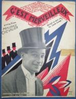 CAF CONC PIANO GF CHANT MAURICE CHEVALIER CASINO PARIS PARTITION C'EST MERVEILLEUX MORETTI 1925 ILL VALERIO SOBOL - Musique & Instruments