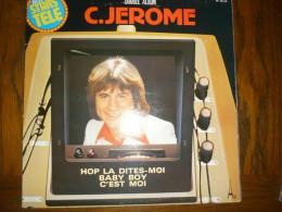 C. Jerome: Double Album: Hop Là Dites-moi-Baby Boy-C'est Moi/ 2 X 33t AZ 1977 - Vinyl Records