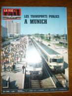 La Vie Du Rail Hebdomadaire N°1361: Les Transports Publics à Munich - Other - French Music