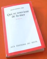 Mohammed Dib  Qui Se Souvient De La Mer (1990) - Bücher, Zeitschriften, Comics