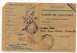 Militaire Carte De Rapatrié Des  Prisonniers ,déportés Et Refugié - Vieux Papiers