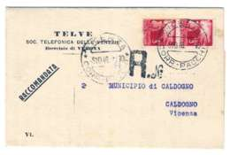 1946-stampato Della Societa' Telefonica Telve Raccomandato Affrancato Con Coppia L.3 Democratica - 5. 1944-46 Lieutenance & Umberto II