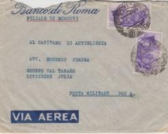 502 -  - STORIA POSTALE - BUSTA - BANCO DI ROMA - MONDOVI (CUNEO) - DA MONDOVI' PIAZZA A POSTA MILITARE 202 A. - 1900-44 Vittorio Emanuele III