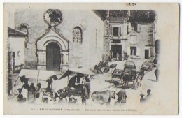 Cpa Bon Etat , Saint-severin , Un Coin De Foire , Place De L'église , Carte Rare - Autres Communes