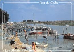 LES MOUTIERS       PORT DU COLLET - Les Moutiers-en-Retz