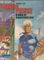 HERMAN  & GREG - BERNARD PRINCE D'HIER ET D'AUJOURD'HUI - EO  1980 - Bernard Prince