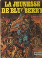 GIRAUD & CHARLIER - LA JEUNESSE DE BLUEBERRY - EO  1975 - Blueberry