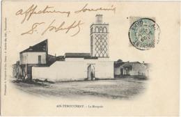 ALGERIE - AIN-TEMOUCHENT - LA MOSQUEE - PRECURSEUR - Carte Bergeret - Autres Villes