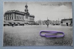 CAMBRAI : La Place De L'hôtel De Ville - Cambrai