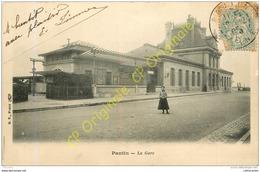 93.  PANTIN . La Gare . - Pantin