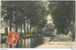 93.  PANTIN . Le Canal De L'Ourcq . - Pantin