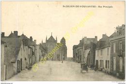 44.  SAINT JULIEN DE VOUVANTES .  Rue Principale . - France