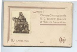 Frameries Carnet De 10 Vues Clinique Chirurgicale N.D. Des Sept Douleurs Et Maternité Sainte Anne - Frameries