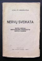 Lithuanian Book / Nervų Sveikata By Bendoravičius 1930 - Boeken, Tijdschriften, Stripverhalen