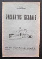 Lithuanian Book / Sveikatos Kelias By K.Dineika 1923 - Boeken, Tijdschriften, Stripverhalen