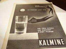 ANCIENNE PUBLICITE VOUS SOUFFREZ CACHET KALMINE 1960 - Unclassified