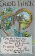 Good Luck  They Say A Horse Shoe Brings Good Luck, To Those With Bad Luck Troubled, I'm .  .  .  .  . - Greetings From...
