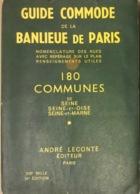 Guide André Leconte - Guide Commode Banlieue De Paris 180 Communes De 1964 - Europe