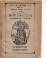"""Mespelare -  """" Het Wonderlijke Leven Van St.Aldegonde - Patrones Van Mespelare - Dendermonde"""